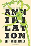 """Annihilation A Novel (The Southern Reach Trilogy)"" av Jeff VanderMeer"