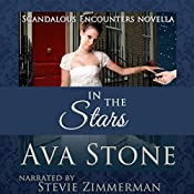 In the Stars : Scandalous Encounters, Book 3 | Ava Stone