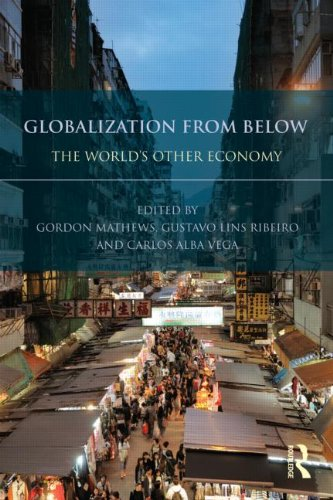 - Globalization from Below: The World's Other Economy