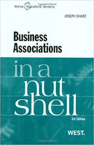 Business Associations in a Nutshell by Joseph Shade (2009-12-03)