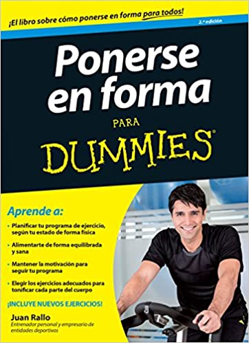 Ponerse En Forma Para Dummies Spanish Edition Rallo Juan 9788432902765 Books