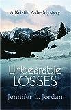 Unbearable Losses, Jennifer L. Jordan, 1883523680
