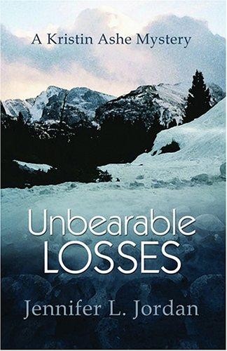 Unbearable Losses: A Kristin Ashe Mystery PDF