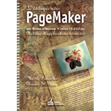 L'éditique avec PageMaker pour Windows et Macintosh, versions 5.0 et 6.0 plus: Notions et applications avancées