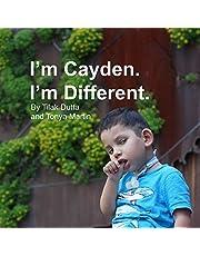 I'm Cayden. I'm Different.