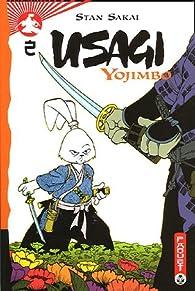 Usagi Yojimbo, tome 2 par Stan Sakai
