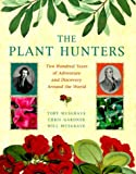 Plant Hunters, Toby Musgrave, 1841880019