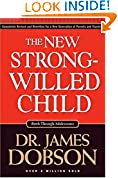 #2: The New Strong-Willed Child