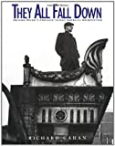 They All Fall Down, Richard Cahan, 0471144266