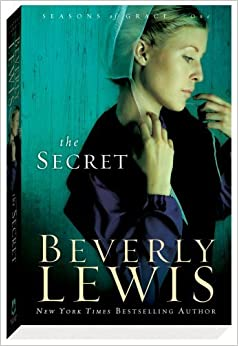 Book The Secret (Seasons of Grace, Book 1) by Beverly Lewis (2009-05-01)