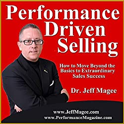 Performance Driven Selling