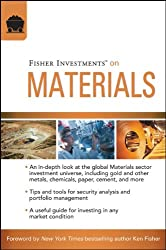 Fisher Investments on Materials (Fisher Investments Press)