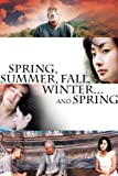 Spring, Summer, Fall, Winter And Spring
