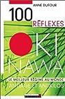 100 Reflexes Okinawa par Dufour