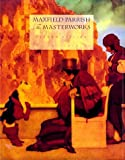 Maxfield Parrish, Alma M. Gilbert, 0898157846