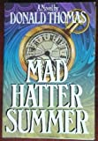 Mad Hatter Summer, Donald Thomas, 0670445266