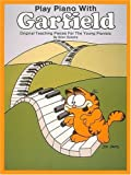 Play Piano with Garfield, Centerstream Publications Staff, 0898981700