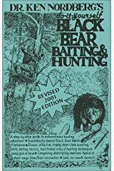 Do-it-yourself Black Bear Baiting & Hunting (2001 Edition) Paperback