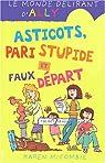 Le monde délirant d'Ally, Tome 12 : Asticots, pari stupide et faux départ par McCombie
