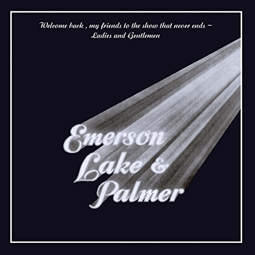 (Welcome Back My Friends to the Show That Never Ends - Ladies and Gentlemen (2CD))
