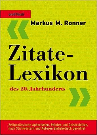 Zitate Lexikon Des 20 Jahrhunderts Zeitgenössische Aphorismen