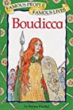 Boudicca (Famous People, Famous Lives)