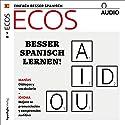 ECOS Audio. 5/2018: Spanisch lernen Audio - Besser Spanisch lernen! Hörbuch von div. Gesprochen von: div.