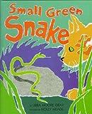 Small Green Snake, Libba Moore Gray, 0531086941