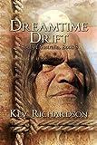 Dreamtime Drift (Soul of Australia Book 3)