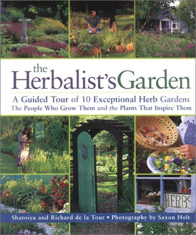 The Herbalist's Garden: A Guided Tour of 10 Exceptional Herb Gardens: The People Who Grow Them and the Plants That Inspire Them Grow Ivy Plants