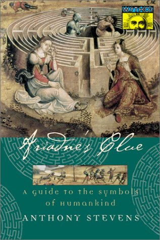 Ariadne's Clue: A Guide to the Symbol's of Humankind