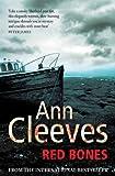 """""""Red Bones (Shetland Quartet 3)"""" av Ann Cleeves"""