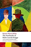 The Notebooks of Malte Laurids Brigge (Oxford World's Classics)