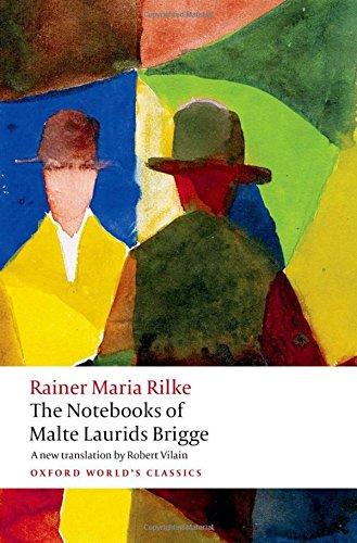 The Notebooks of Malte Laurids Brigge (Oxford World's Classics)