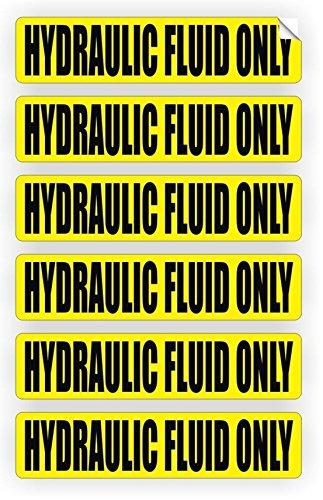 6 Pc Extreme Popular Hydraulic Fluid Only Vinyl Sticker Oil Door Label  Weatherproof Safety Caution Size 3/4