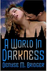 A World In Darkness Paperback