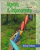 Algebra and Trigonometry 9780130800060