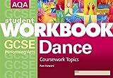 AQA GCSE Performing Arts: Coursework Topics: Dance