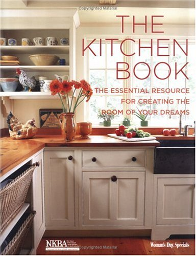 Read Online Kitchen Book: The Essential Resource for Creating the Room of Your Dreams pdf epub