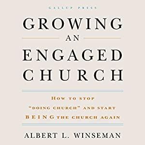 Growing an Engaged Church Audiobook