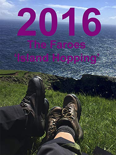 2016 The Faroes 'Island Hopping': The Hedonists