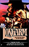 Longarm and the Bad Girls of Rio Blanco, Tabor Evans, 0515135771