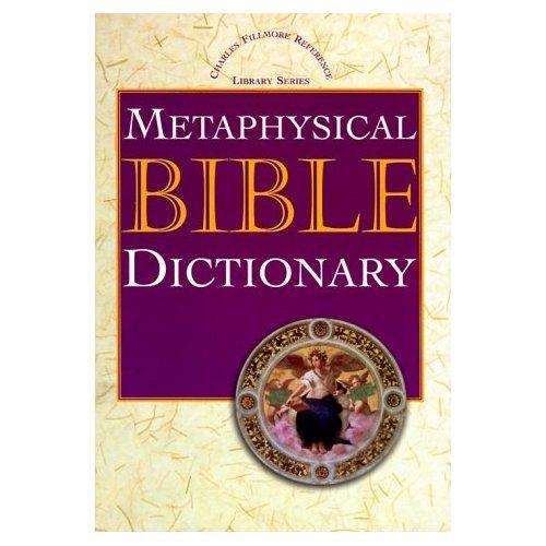 Metaphysical Bible Dictionary (linked TOC)