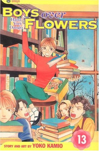 Boys Over Flowers, Vol. 13: Hana Yori -