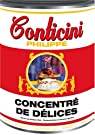 Concentré de délices par Conticini