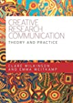 Creative Research Communication: Theo...