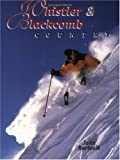 Whistler and Blackcomb Country, John Bartosik, 1550171763