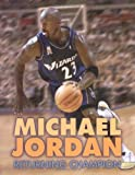 Michael Jordan, Thomas R. Raber, 0822504731