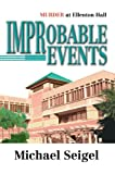 Improbable Events, Michael Seigel, 0595669778