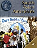 South Asian Americans, Scott Ingram, 0836873181